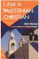 a review of i am a palestinian christian a novel by mitri raheb Buy i am a palestinian christian: god and politics in the holy land: a personal testimony 1st by mitri raheb (isbn: 9780800626631) from amazon's book store everyday low prices and free delivery on eligible orders.